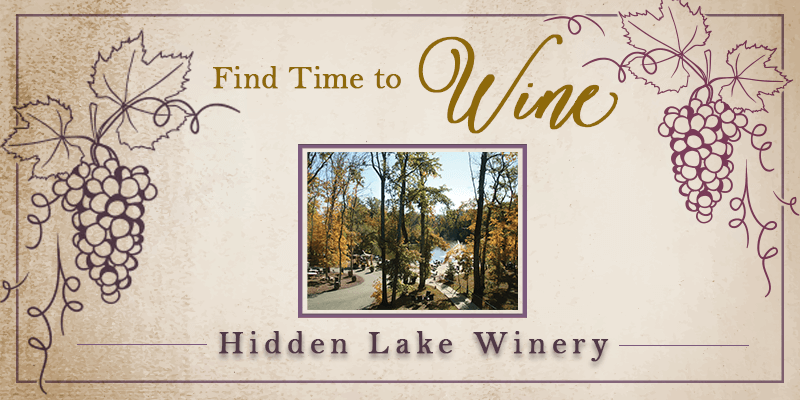 Find Time to Wine: Hidden Lake Winery