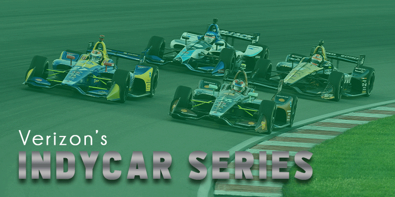 Rev Up the Engines at the Verizon IndyCar Series this August!