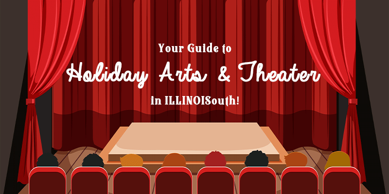 Holiday Arts & Theater